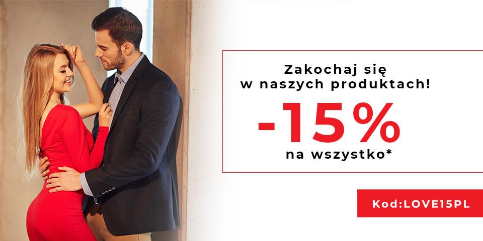 Zakochaj się w naszych produktach! Specjalnie dla Ciebie -15% na wszystko.